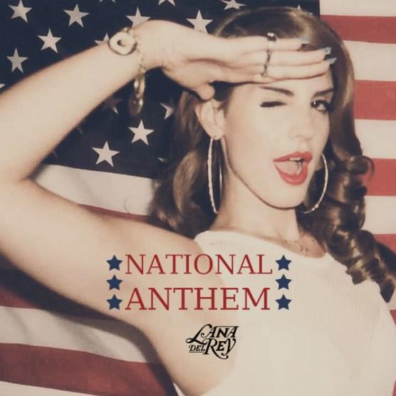 Lana Del Rey - National Anthem FM