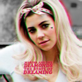 Marina and the Diamonds - State Of Dreaming
