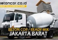 harga beton cor ready mix jakarta barat