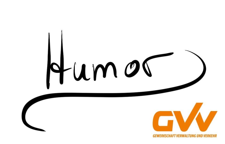 Trotz der Traurigkeit, wollen wir auf Humor nicht verzichten …