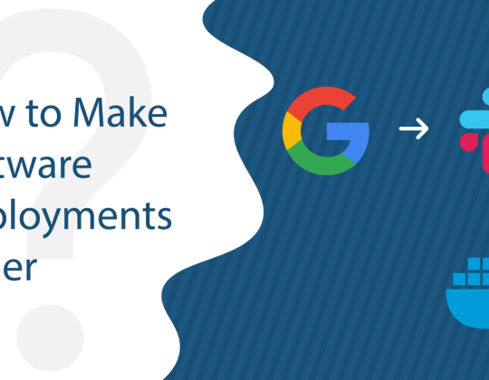 How to Make Software Deployments Easier
