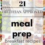21 Dietitian Approved Meal Prep Breakfast Ideas