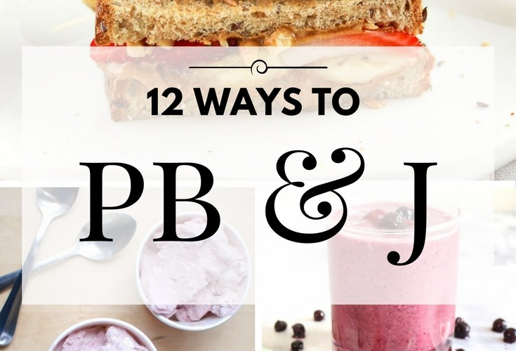 12 Yummy Ways to PB&J