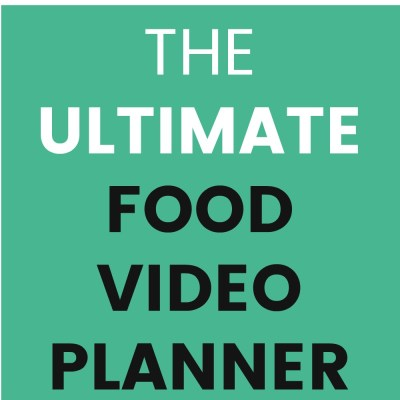 Get Organized With The Ultimate Printable Food Video Planner