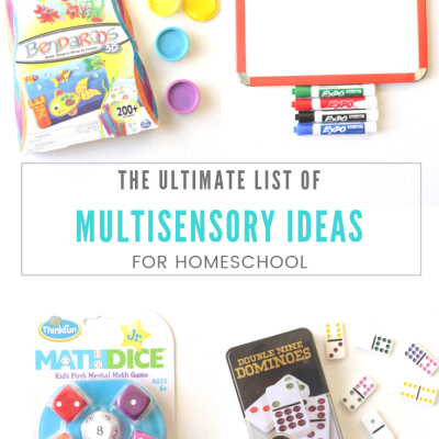 The Ultimate List of Multisensory Ideas for Homeschool