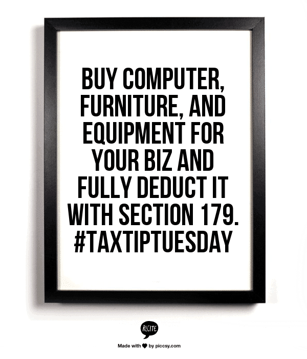 buy computer, furniture and equipment fully deductible section 179