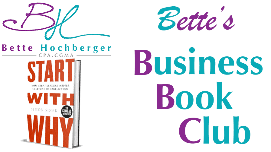Bette's Business Book Club: Start With Why