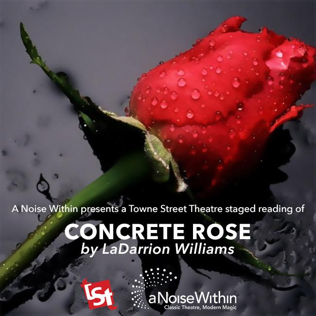 Concrete Rose by LaDarrion Williams - Staged Reading