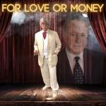 Interview with Mitch Feinstein on his Solo Autobiographical Play FOR LOVE OR MONEY