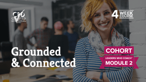 Grounded & Connected (Cohort) —Leaders Who Coach™ Module 2
