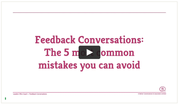 Feedback Conversations — The 5 most common mistakes you can avoid