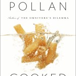Cookbook Review: Cooked by Michael Pollan