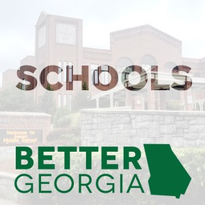 Schools on the Better Georgia Podcast