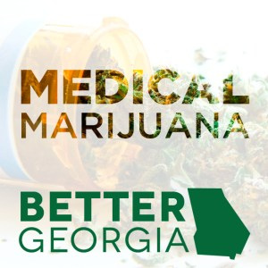 Medical Marijuana on the Better Georgia Podcast
