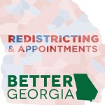 Podcast Ep. 26: Redistricting and Appointments