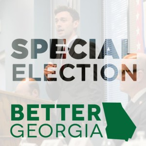 Special Election on the Better Georgia Podcast