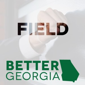 Field on the Better Georgia Podcast