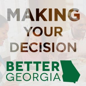 Candidate School Lesson 1: Making Your Decision on the Better Georgia Podcast