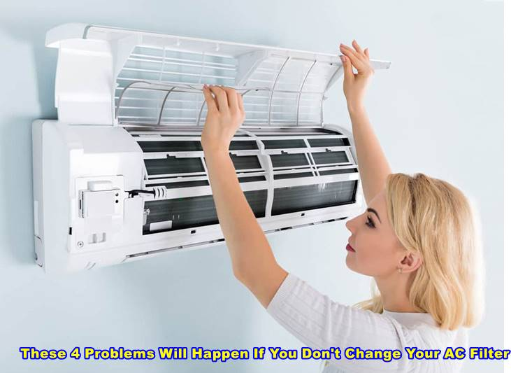 These 4 Problems Will Happen If You Don't Change Your AC Filter