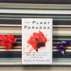 The Plant Paradox – 7 1/2 Month Update