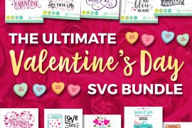 Valentine S Day Svg Bundle Cut Files For Valentine S Day Better