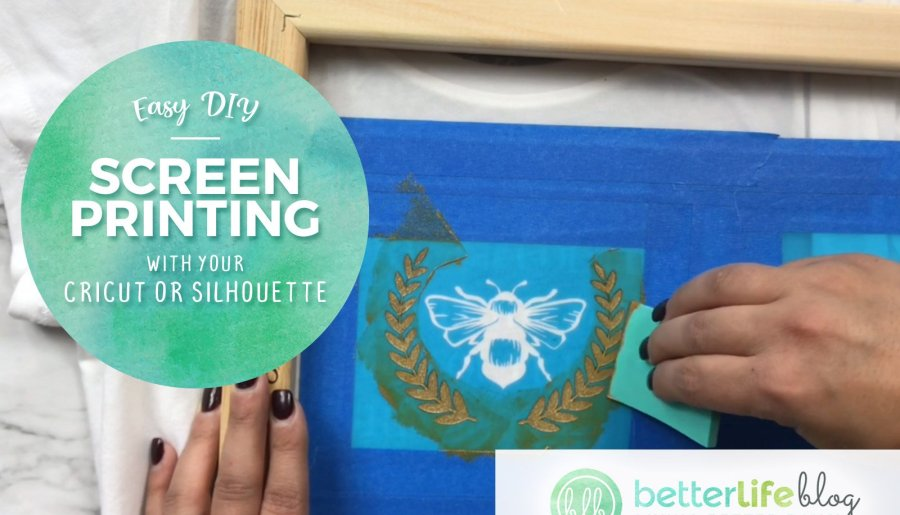 Easy DIY Screen Printing with Cricut or Silhouette Cameo