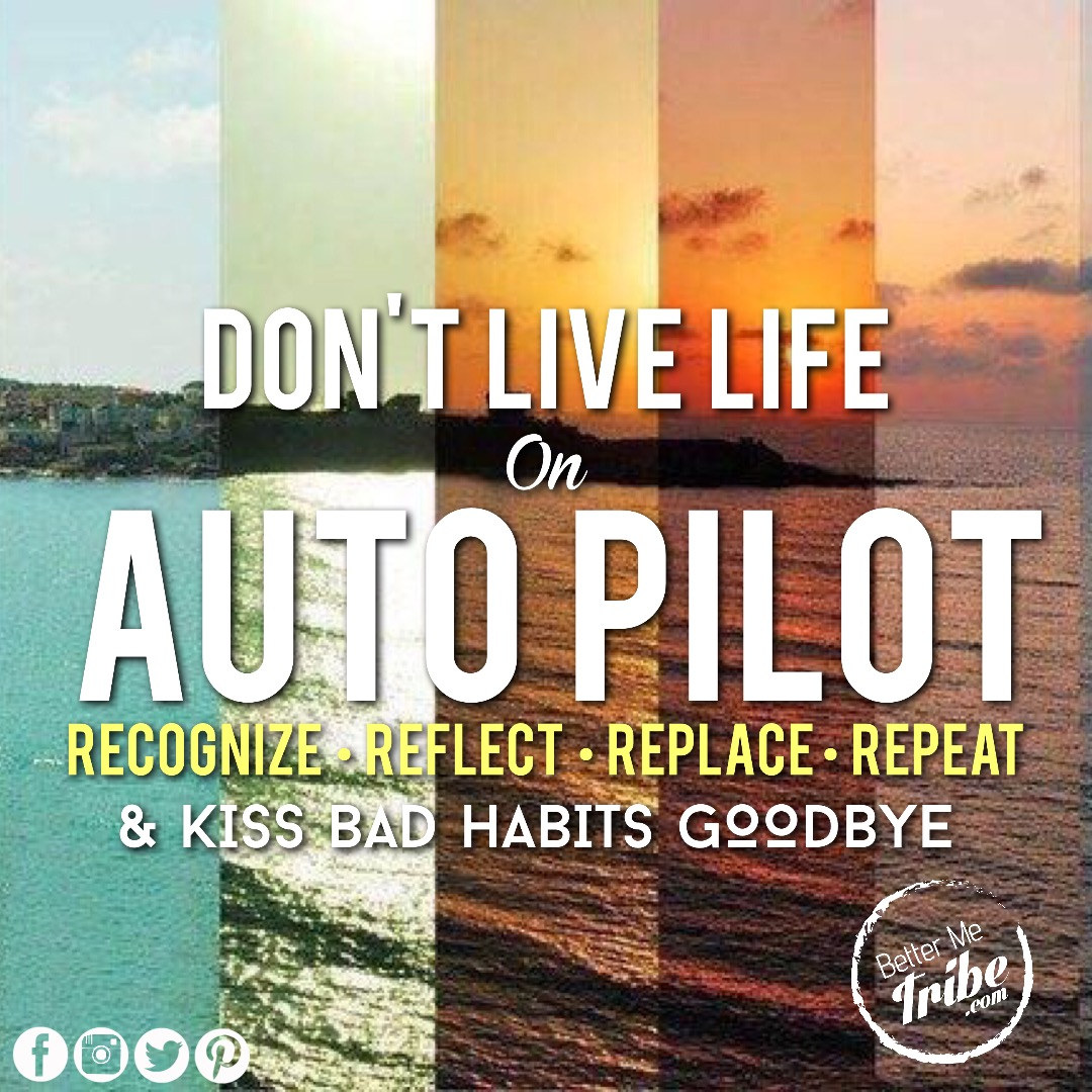 Are you on auto Pilot?