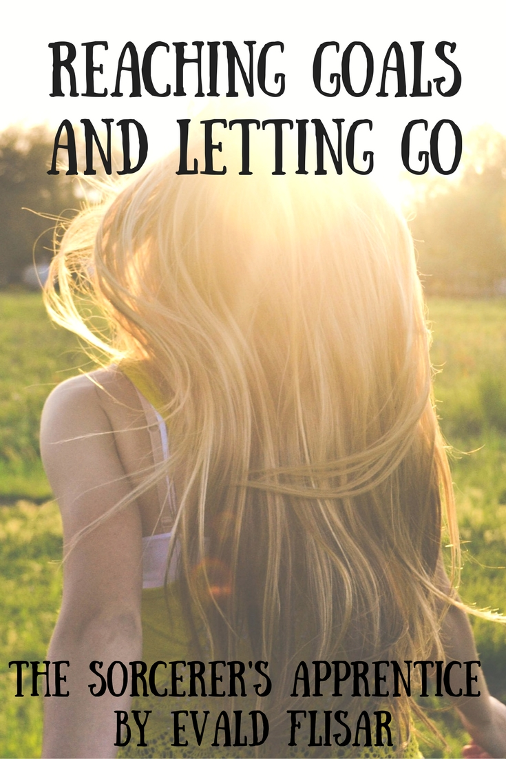 reaching goals and letting go