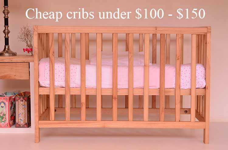Cheap Baby Cribs For Sale Under 100 150 Dollars To Buy