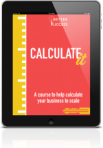 Calculate It Workbook to Scale Your Business