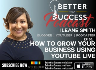Grow Your Business Using YouTube Live with Ileane Smith