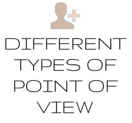 Choose the most appropriate point of view.