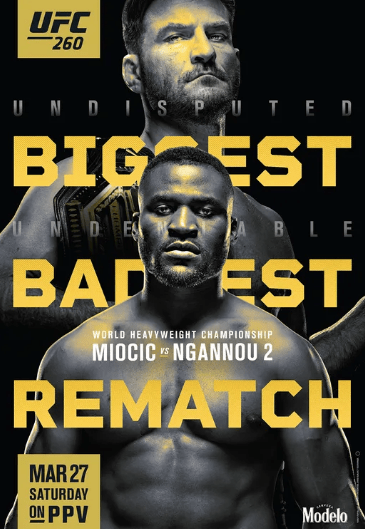 Biggest Baddest Rematch - Miocic vs Ngannou