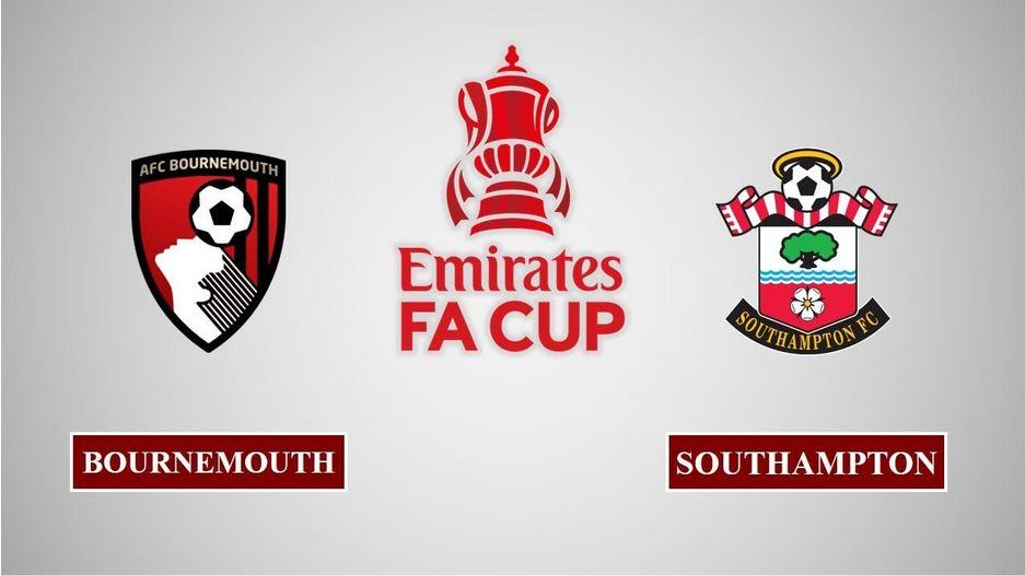 Nhận định Bournemouth vs Southampton, 19h15 ngày 20/03/2021, Cúp FA