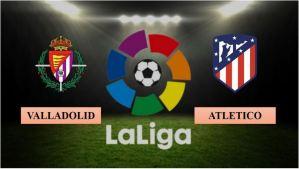 Nhận định Real Valladolid vs Atletico Madrid, 23h ngày 22/05/2021, La Liga