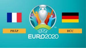 Nhận định Pháp vs Đức, 2h00 ngày 16/06/2021, Euro 2020
