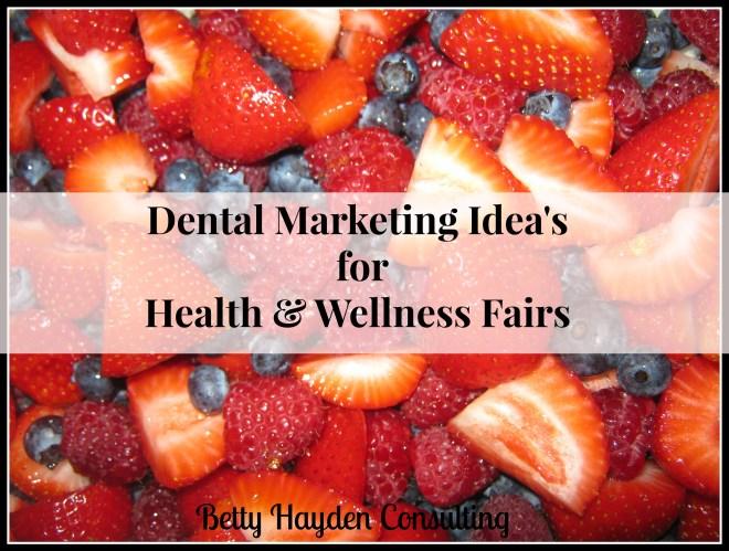 dental marketing ideas for wellness fair