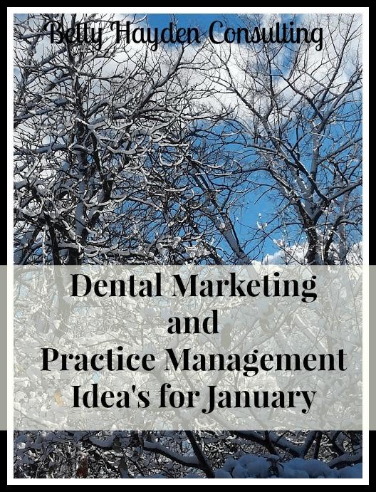dental marketing ideas for january