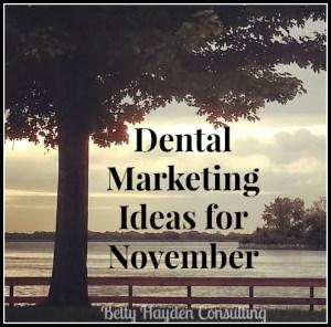 betty hayden consulting free dental marketing ideas november