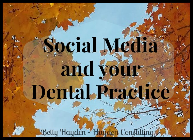 betty hayden hayden consulting social media content and help for dental offices