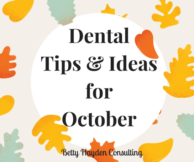 Dental Office Marketing Tips and Ideas for October 2018