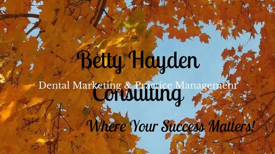 dental blog betty hayden consulting