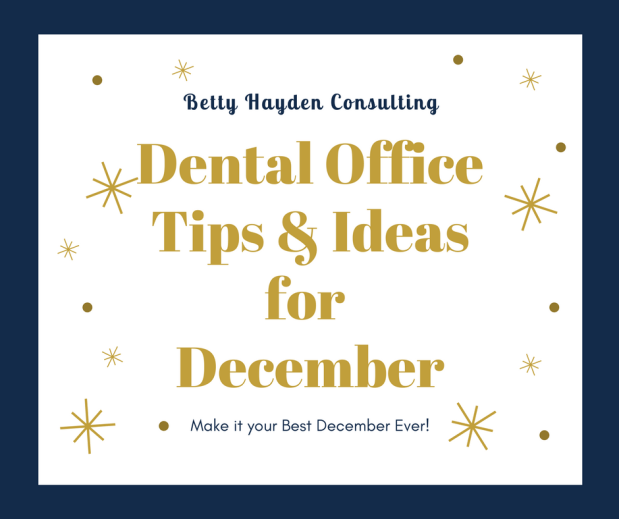 Dental Office Tips and Ideas for December