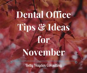 Betty Hayden Consulting Dental Office Coach Marketing Ideas