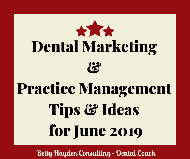 Dental Office Marketing and Practice Management Tips and Ideas for June