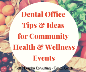 Dental Practice Ideas for Health and Wellness Fair Expo