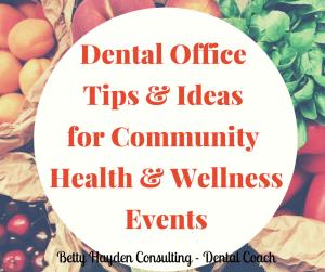 Dental Practice Ideas for Health and Wellness Fair Expo