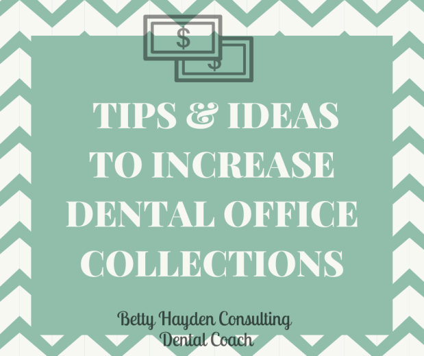 How To Quickly Increase Dental Office Collections