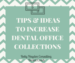 Dental Office Help to Increase Collections