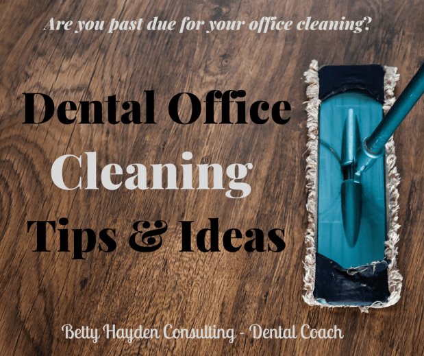 Is Your Dental Office Pastdue For A Cleaning?